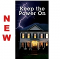 *NEW! Keep the Power On